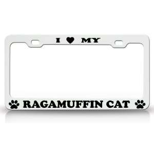 I LOVE MY RAGAMUFFIN Cat Pet Animal High Quality STEEL