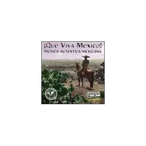Que Viva Mexico Various Artists Music
