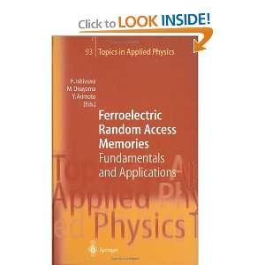 Ferroelectric Random Access Memories: Fundamentals and