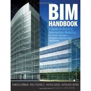Guide to Building Information Modeling for Owners, Managers