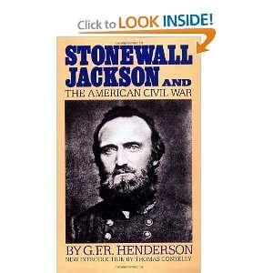 Stonewall Jackson And The American Civil War (Da Capo