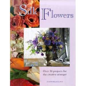 Readers Digest Silk Flowers (9780276422430) Judith