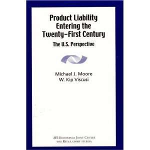 Product Liability Entering the Twenty First Century The U