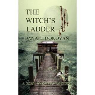 THE WITCHS LADDER (Detective Marcella Witchs Series. Book 1) by Dana