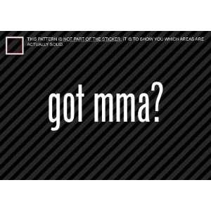 (2x) Got MMA   Martial Arts   Sticker   Decal   Die Cut