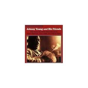 Johnny Young & His Friends Johnny Young, Big Walter