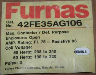 FURNAS DEFINITE PURPOSE CONTACTOR 600VAC 240VAC 3 Phase 42FE35AG106