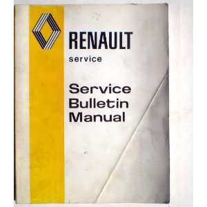Renault Service Bulletin Manual !976: Renault USA Inc