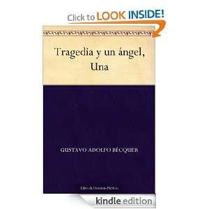 Tragedia y un ángel, Una (Spanish Edition): Gustavo Adolfo Bécquer