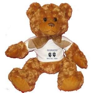HAVANESE MANS BEST FRIEND Plush Teddy Bear with WHITE T