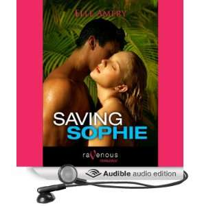 Saving Sophie (Audible Audio Edition) Elle Amery, Anais Kelly Books