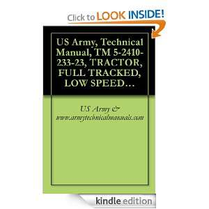 US Army, Technical Manual, TM 5 2410 233 23, TRACTOR, FULL TRACKED