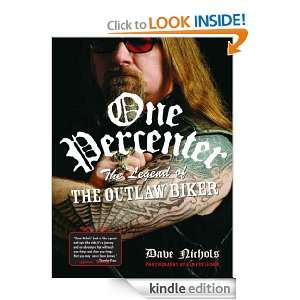 One Percenter: The Legend of the Outlaw Biker: Dave Nichols, Kim
