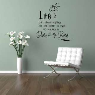Dance in the Rain Vinyl Wall Saying Decal Sticker 17x16
