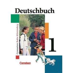 Deutschbuch   Gymnasium Baden Württemberg: Deutschbuch 1
