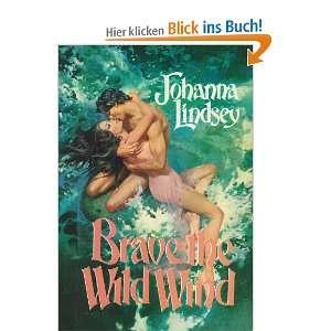 Wild wie der Wind. ( Großdruck ).  Johanna Lindsey