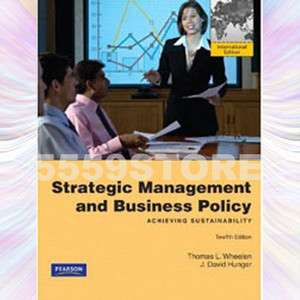 NEW Strategic Management & Business Policy, Wheelen 12E 9780136097396