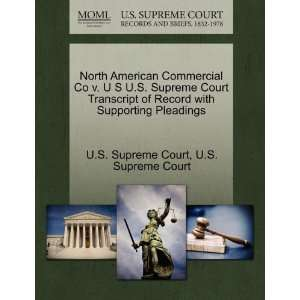 North American Commercial Co v. U S U.S. Supreme Court