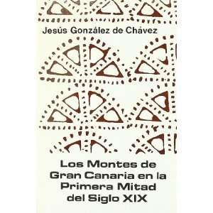 Los montes de Gran Canaria en la primera mitad del siglo