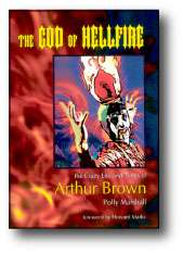 Arthur Brown The God of Hellfire Hardback illustr book