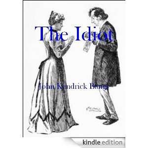 com The Idiot (Illustrated) eBook John Kendrick Bangs Kindle Store