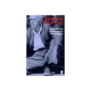 Homage to Robert Frost (9780571192625) Joseph Brodsky