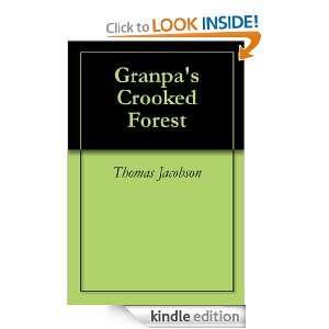 Grandpas Crooked Forest Thomas Jacobson, Sarah Jacobson, Sue Bond