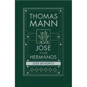 © en Egipto (Spanish Edition) (9788466619813): MANN, THOMAS: Books