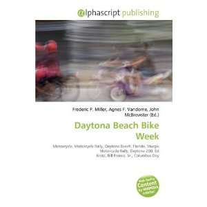 Daytona Beach Bike Week (9786135539332) Frederic P