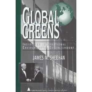 Global Greens Inside the International Environmental