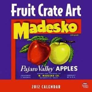 Fruit Crate Art 2012 Wall Calendar 12 X 12 Office