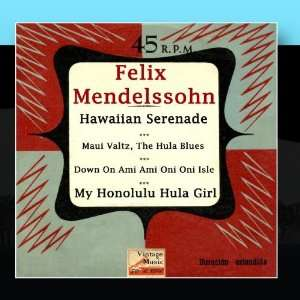 Hawaiian Holiday Serenade (Steel Guitar): Felix Mendelssohn: Music