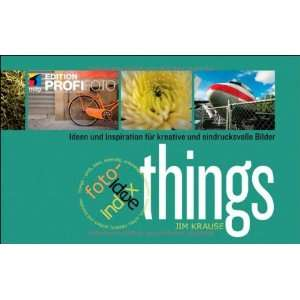 index foto idee: things (9783826690730): Jim Krause: Books
