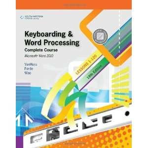 Word Processing, Complete Course, Lessons 1 120 Microsoft Word 2010