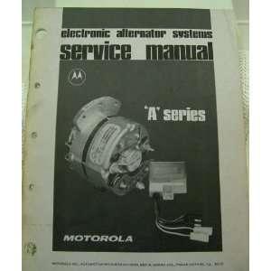Motorola Electronic Alternator Systems Service Manual   A