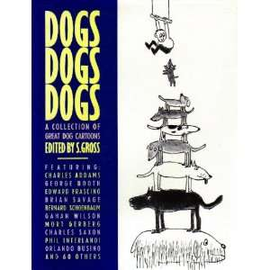 Collection of Great Dog Cartoons (9780060154646): S. Gross: Books