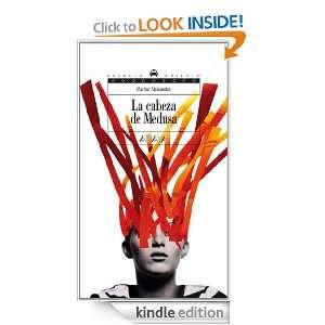 La cabeza de Medusa (Espacio Abierto) (Spanish Edition) Marilar