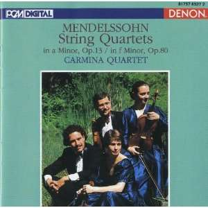 Mendelssohn String Quartet in A minor, Op.13; String Quartet in F