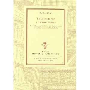Traducciones y traductores : materiales para una historia