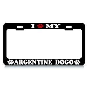 I LOVE MY ARGENTINE DOGO Dog Pet Auto License Plate Frame