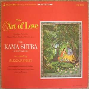 The Art of Love Readings from the Kama Sutra Music