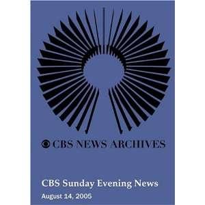 CBS Sunday Evening News (August 14, 2005): Movies & TV