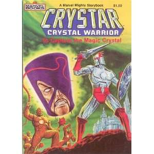 Crystar Crystal Warrior To Capture the Magic Crystal (A