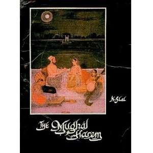The Mughal Harem K S Lal Books