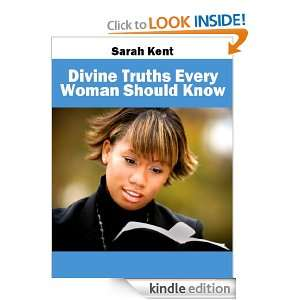Divine Truths Every Woman Should Know (Religious Books) Sarah Kent