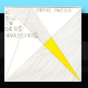 El Canto De Los Guerreros: Jorge Pardo: Music