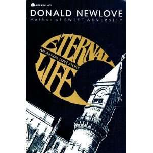 Eternal Life An Astral Love Story (9780380464586) Donald