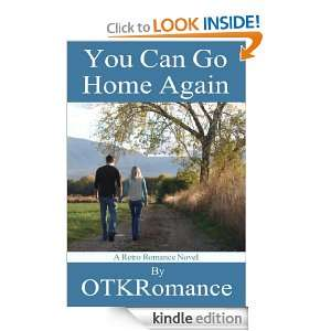 You Can Go Home Again: OTK Romance:  Kindle Store