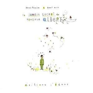Le jardin secret de Monsieur Albert (French Edition