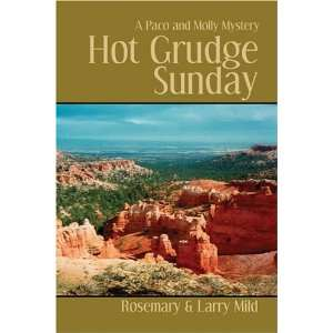 Hot Grudge Sunday: A Paco & Molly Mystery (9781413739459